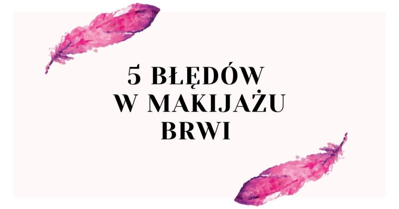 blog bledy makijazu brwi