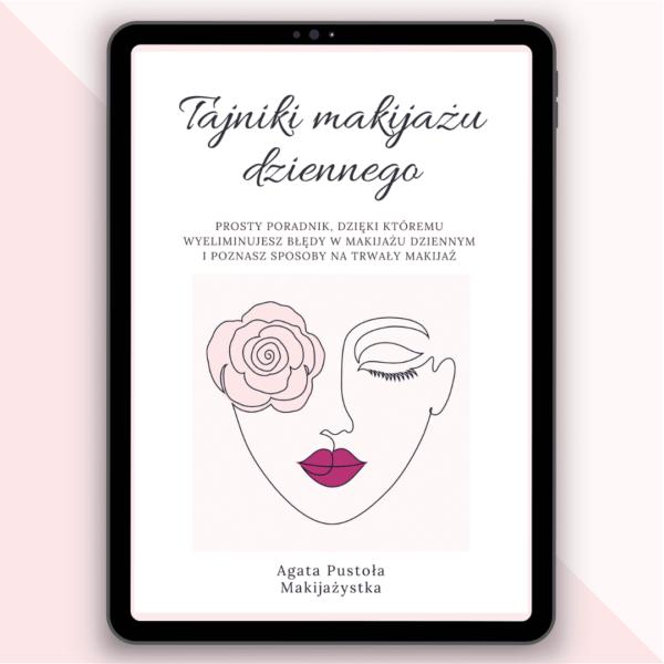 Agata Pustola Tajniki makijazu dziennego spis tresci ebook